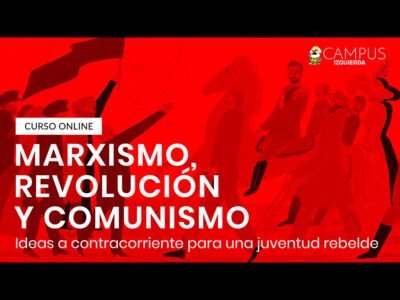 Curso Marxismo, revolución y comunismo