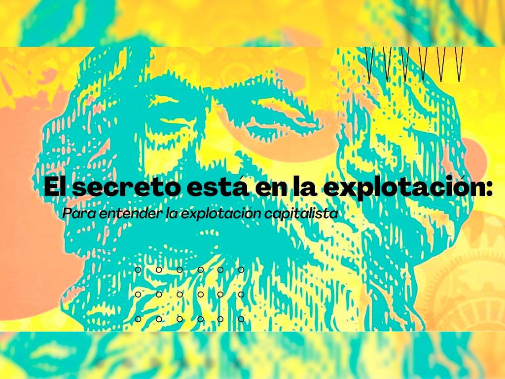 El secreto de la explotación caitalista